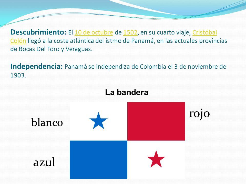 Descubrimiento: El 10 de octubre de 1502, en su cuarto viaje, Cristóbal Colón llegó a la costa atlántica del istmo de Panamá, en las actuales provincias de Bocas Del Toro y Veraguas. Independencia: Panamá se independiza de Colombia el 3 de noviembre de 1903.