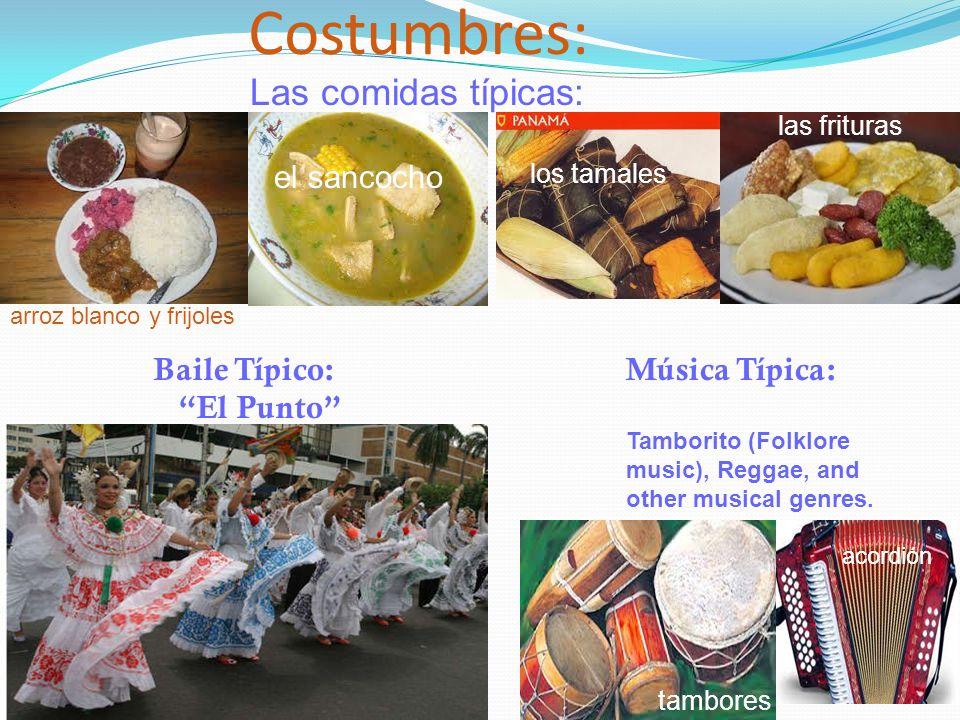 Costumbres: Las comidas típicas: el sancocho Baile Típico: El Punto