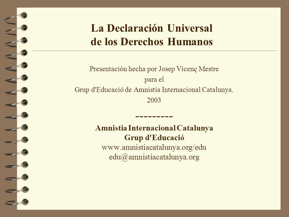 --------- La Declaración Universal de los Derechos Humanos