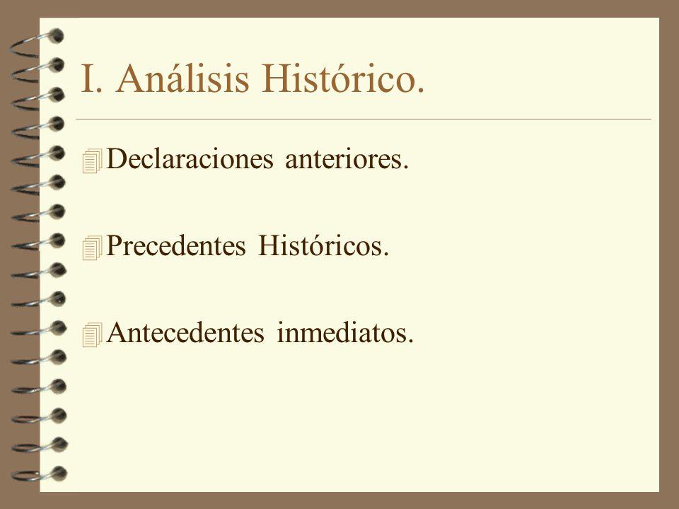 I. Análisis Histórico. Declaraciones anteriores.