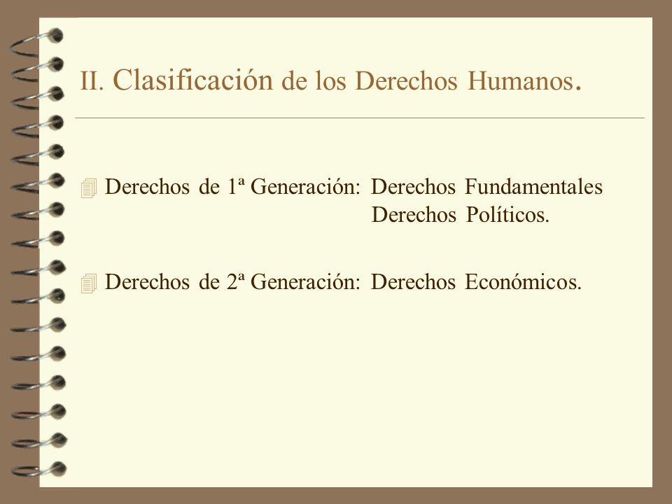 II. Clasificación de los Derechos Humanos.