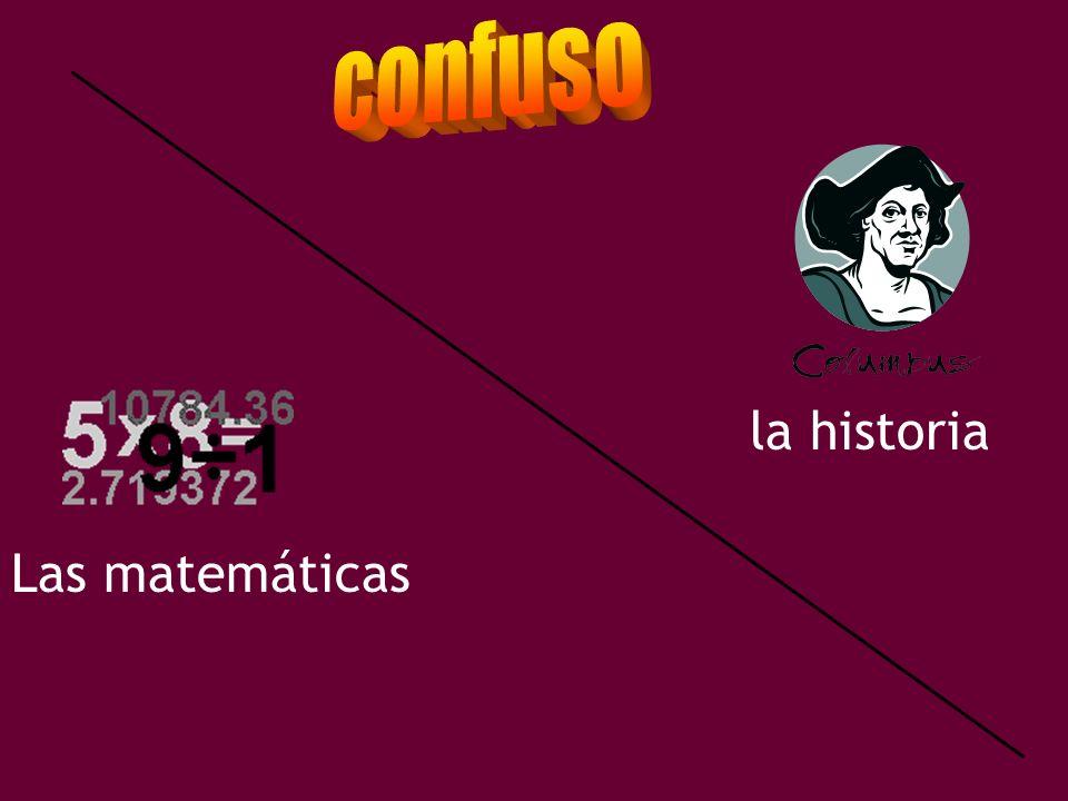 confuso la historia Las matemáticas