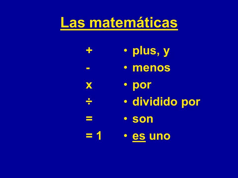 Las matemáticas - x ÷ = = 1 plus, y menos por dividido por son es uno