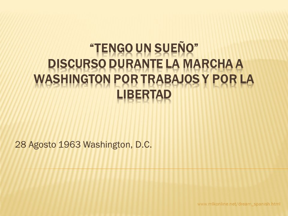 Tengo Un Sueño Discurso durante la Marcha a Washington por Trabajos y por la Libertad