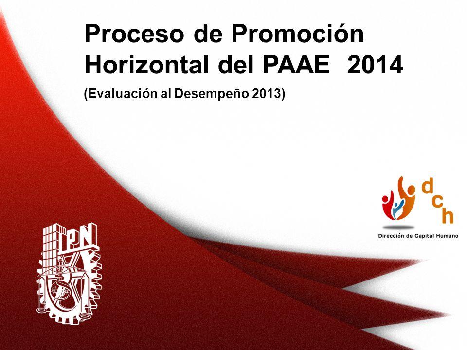 Proceso de Promoción Horizontal del PAAE 2014