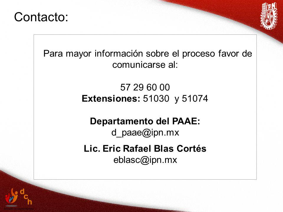Departamento del PAAE: Lic. Eric Rafael Blas Cortés