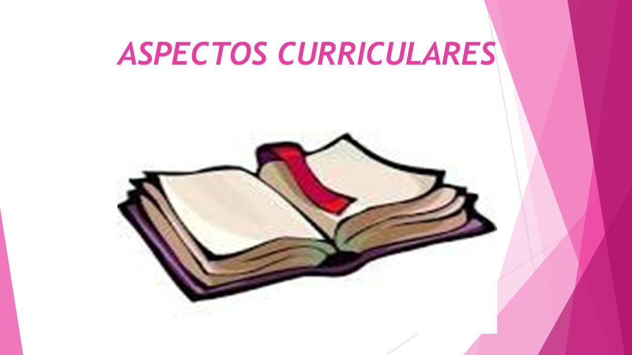 ASPECTOS CURRICULARES
