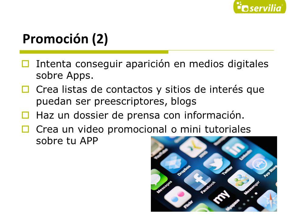 Promoción (2) Intenta conseguir aparición en medios digitales sobre Apps.