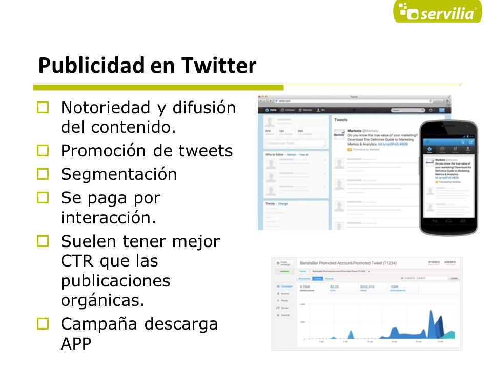 Publicidad en Twitter Notoriedad y difusión del contenido.