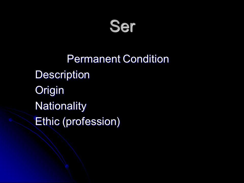 Permanent Condition Description Origin Nationality Ethic (profession)