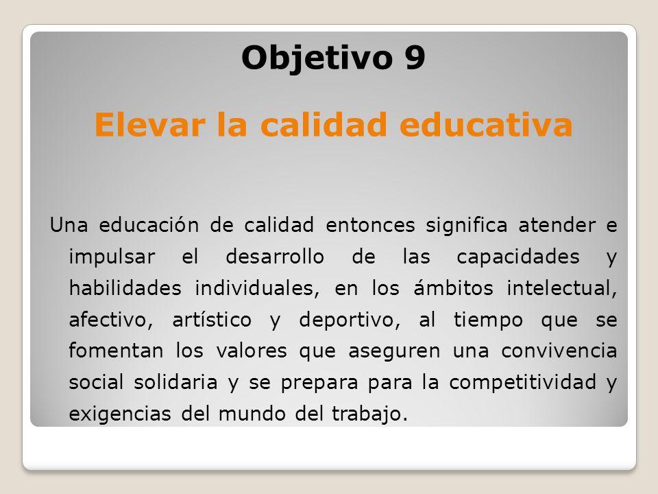 Elevar la calidad educativa