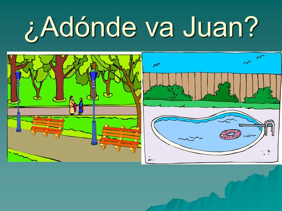 ¿Adónde va Juan