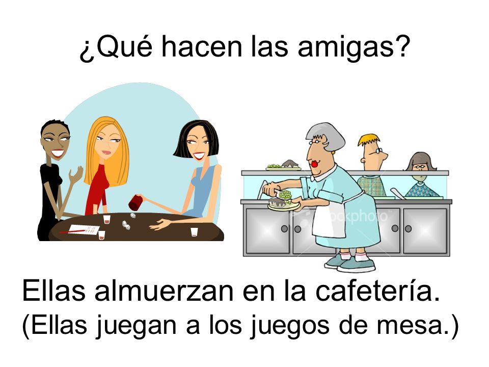 Ellas almuerzan en la cafetería.