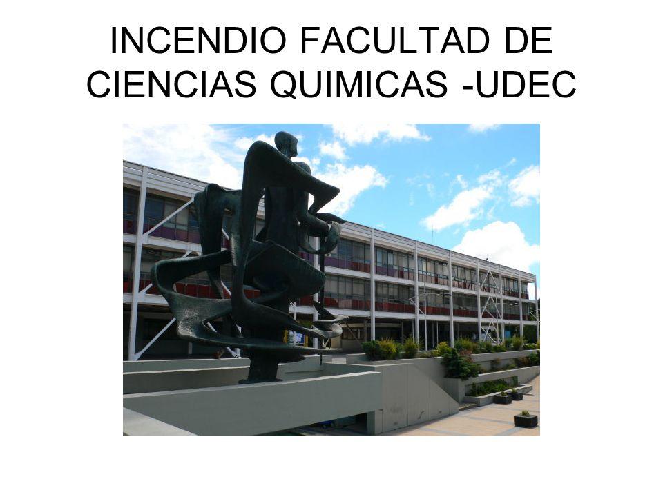 INCENDIO FACULTAD DE CIENCIAS QUIMICAS -UDEC
