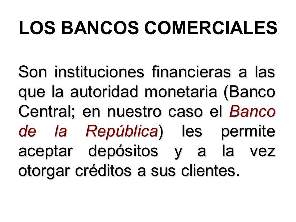 LOS BANCOS COMERCIALES