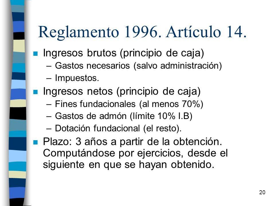 Reglamento 1996. Artículo 14. Ingresos brutos (principio de caja)
