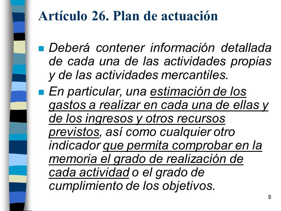 Artículo 26. Plan de actuación