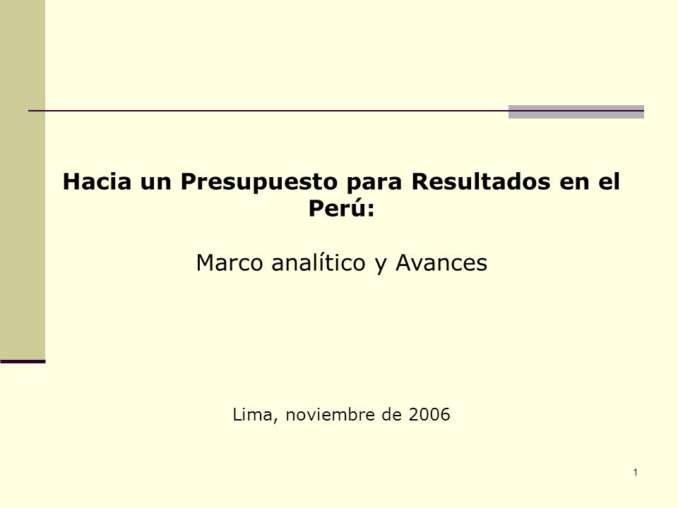 Hacia un Presupuesto para Resultados en el Perú:
