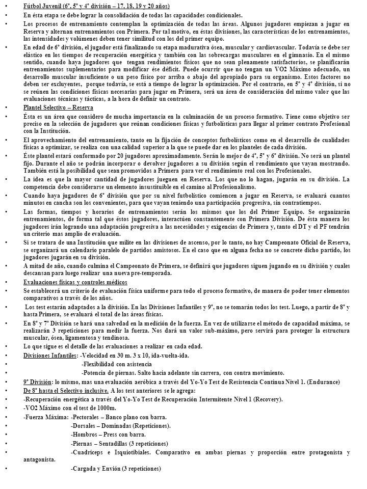 Fútbol Juvenil (6º, 5º y 4º división – 17, 18, 19 y 20 años)