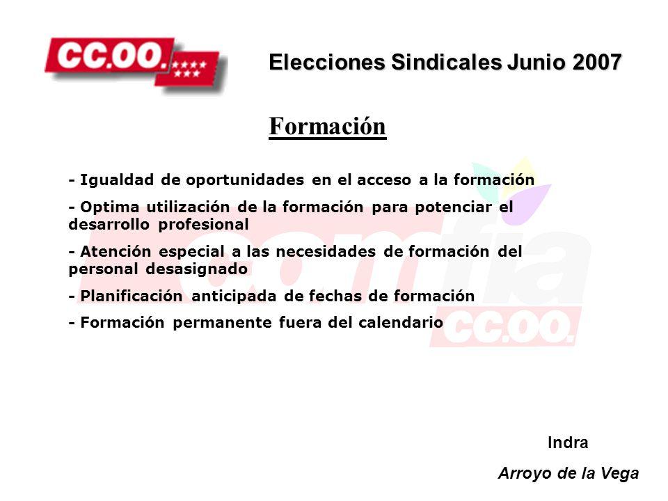 Formación Elecciones Sindicales Junio 2007 Indra Arroyo de la Vega
