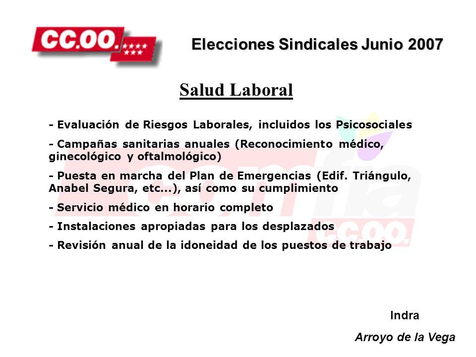 Salud Laboral Elecciones Sindicales Junio 2007 Indra Arroyo de la Vega