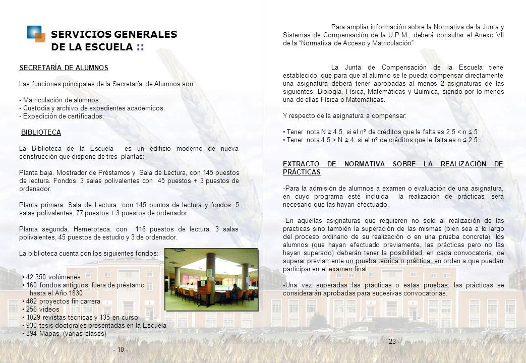 SERVICIOS GENERALES DE LA ESCUELA ::