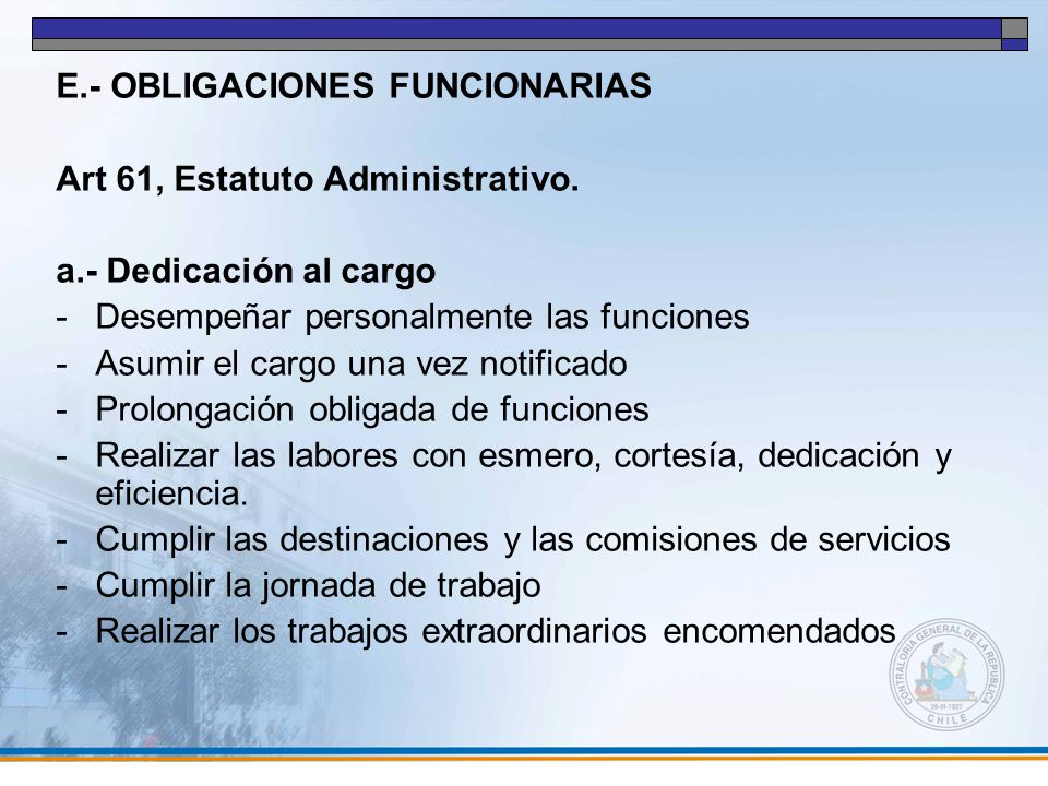 E.- OBLIGACIONES FUNCIONARIAS
