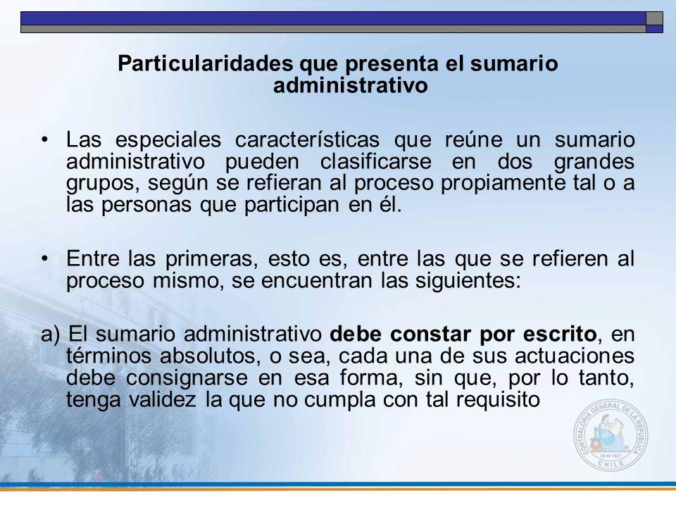 Particularidades que presenta el sumario administrativo