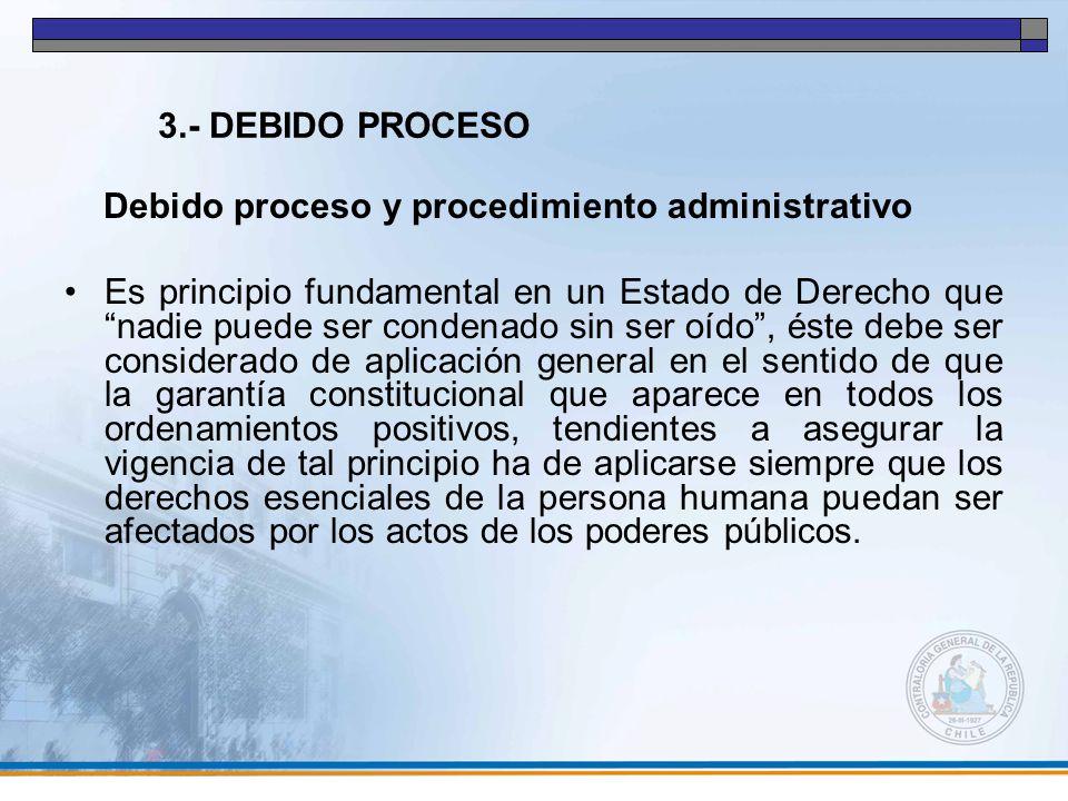 3.- DEBIDO PROCESO Debido proceso y procedimiento administrativo.