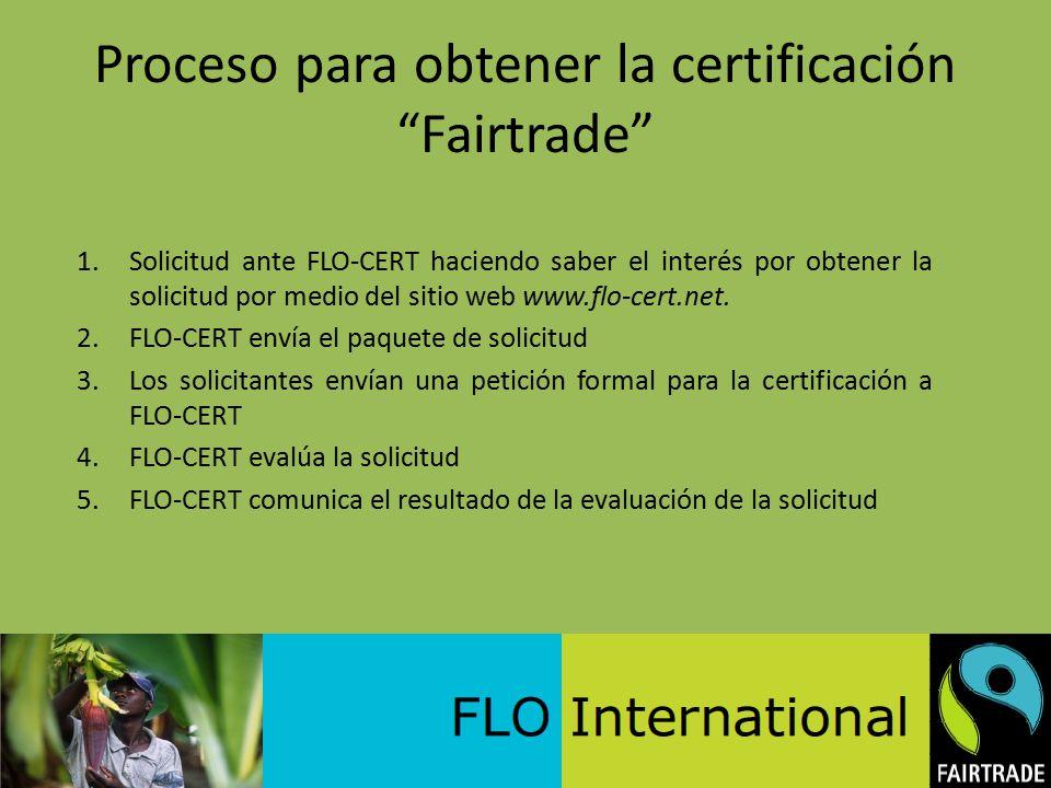 Proceso para obtener la certificación Fairtrade
