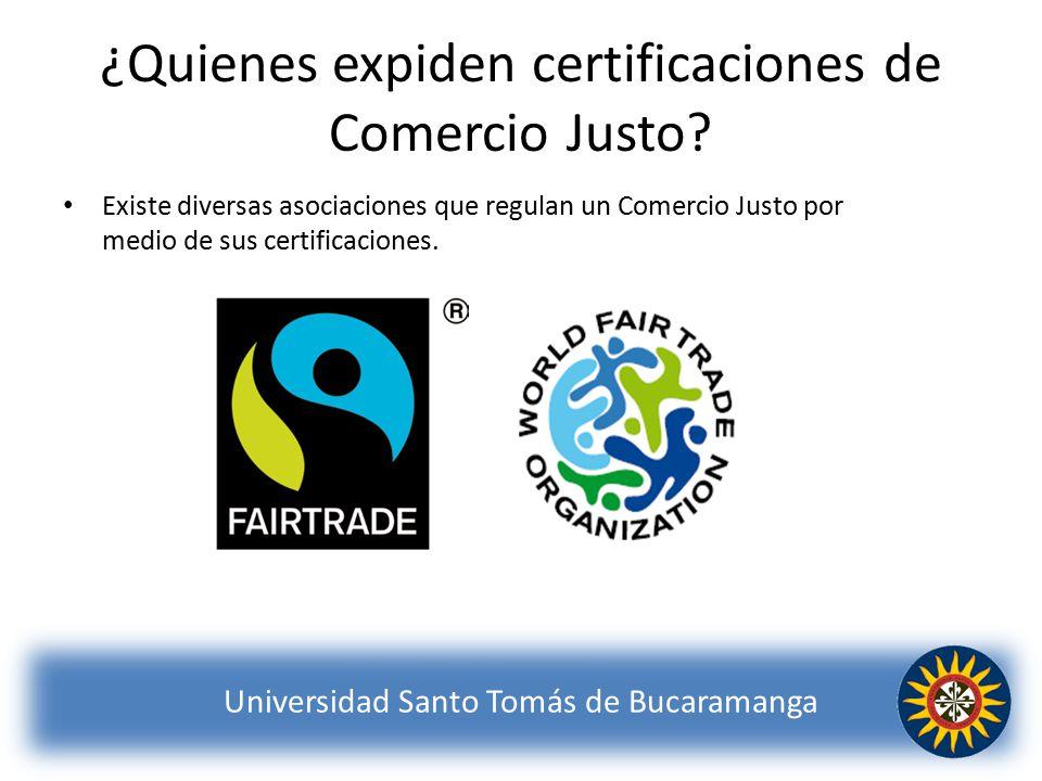 ¿Quienes expiden certificaciones de Comercio Justo