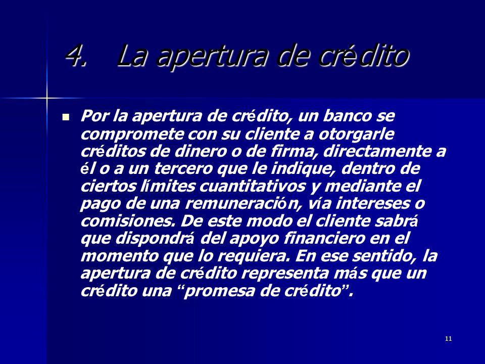4. La apertura de crédito