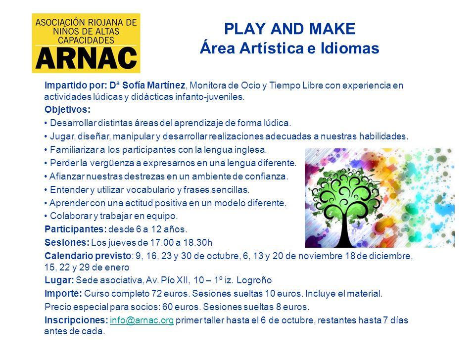 PLAY AND MAKE Área Artística e Idiomas