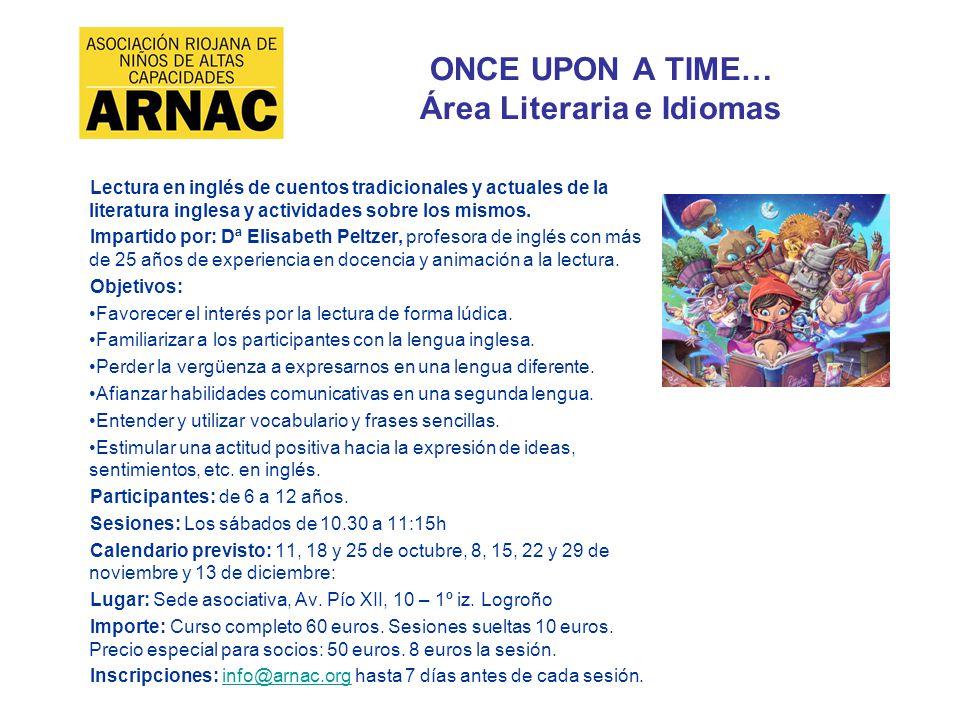 ONCE UPON A TIME… Área Literaria e Idiomas