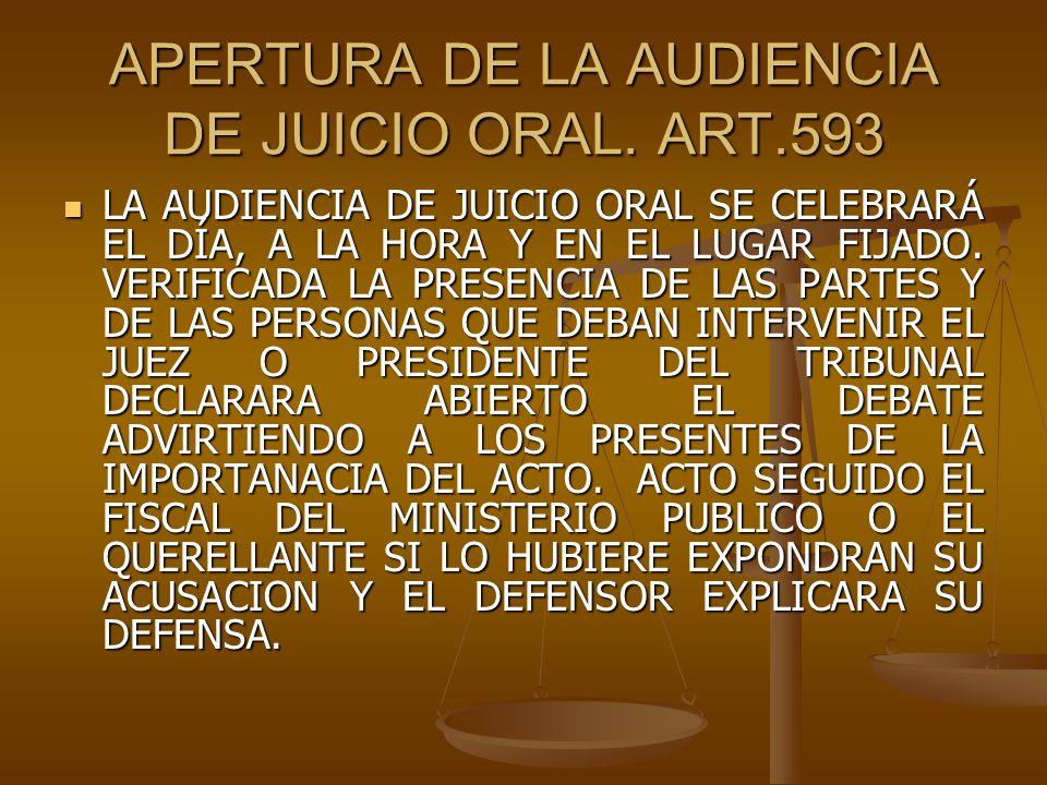 APERTURA DE LA AUDIENCIA DE JUICIO ORAL. ART.593