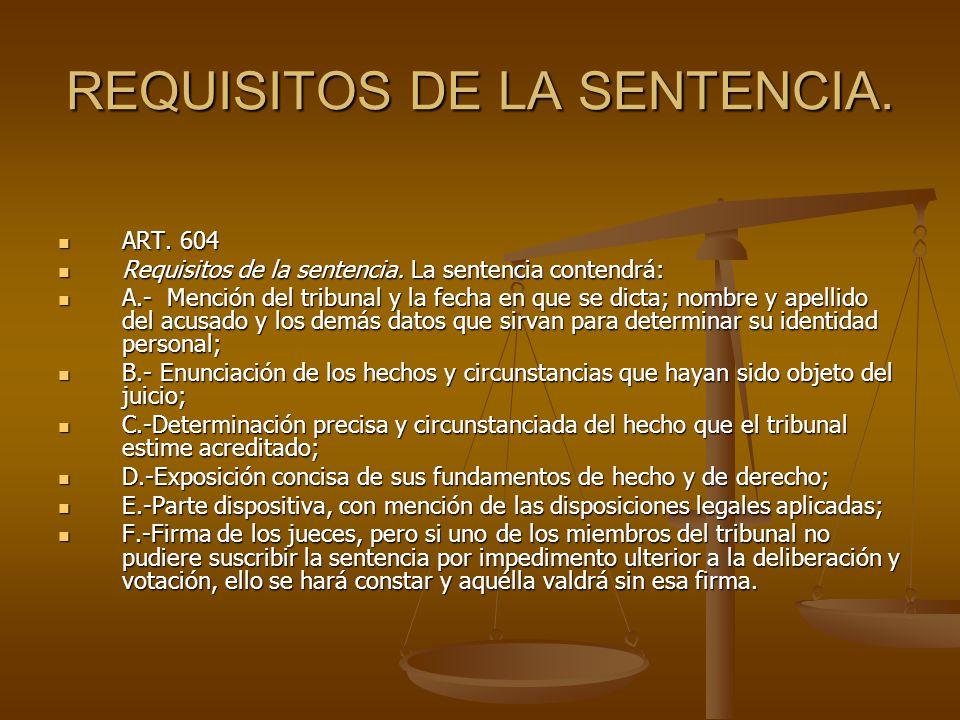REQUISITOS DE LA SENTENCIA.