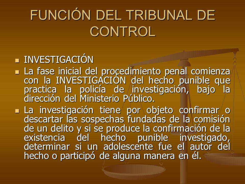 FUNCIÓN DEL TRIBUNAL DE CONTROL