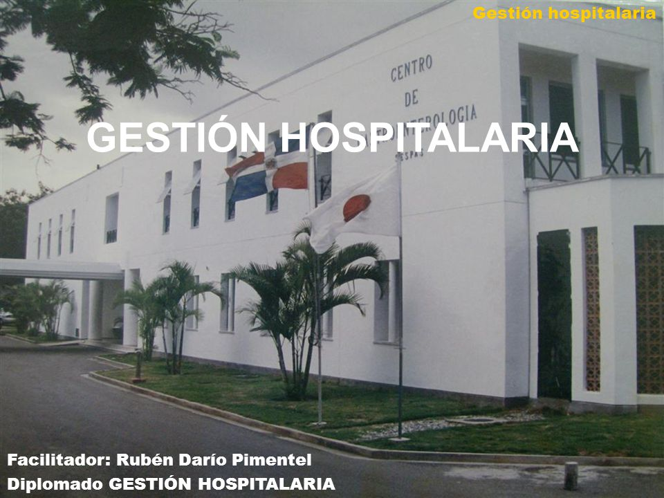 GESTIÓN HOSPITALARIA Gestión hospitalaria
