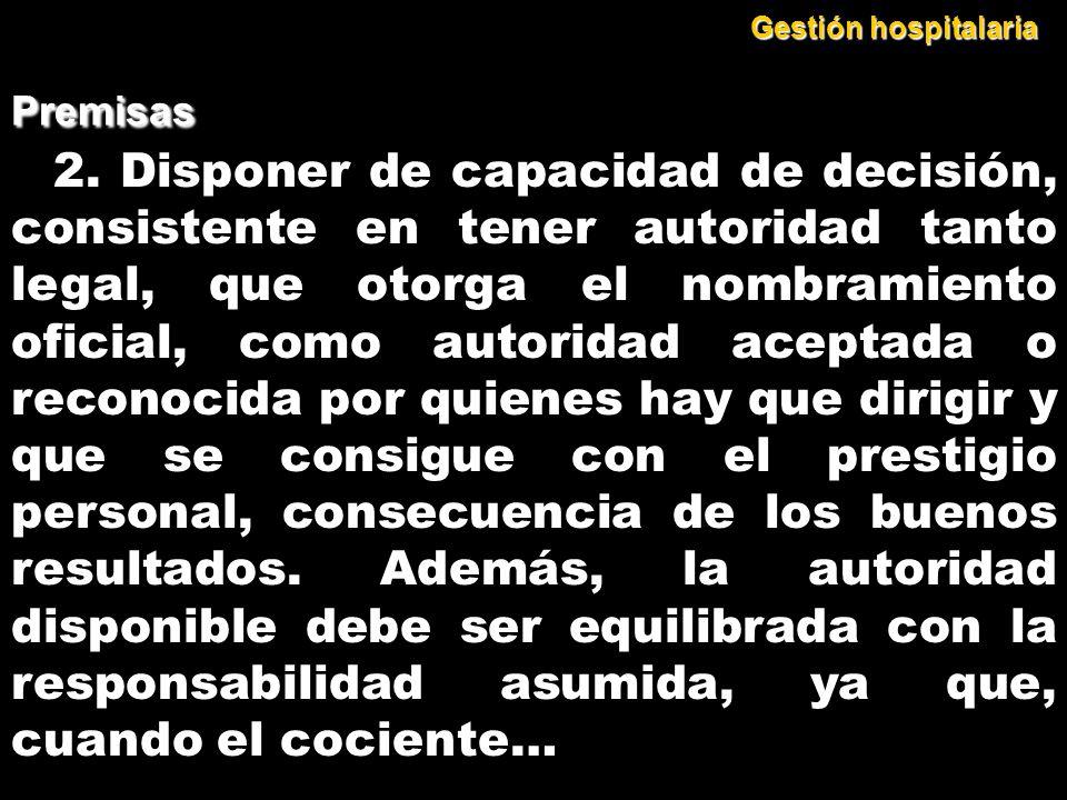 Gestión hospitalaria Premisas.
