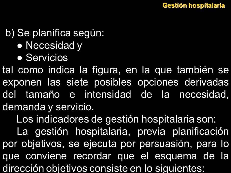 Los indicadores de gestión hospitalaria son: