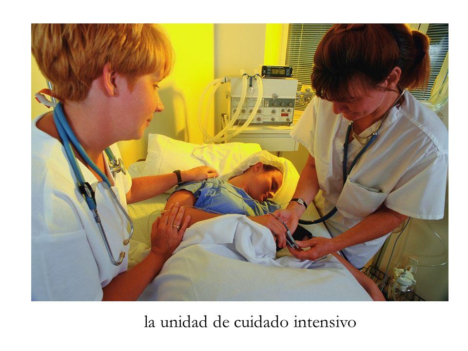 la unidad de cuidado intensivo