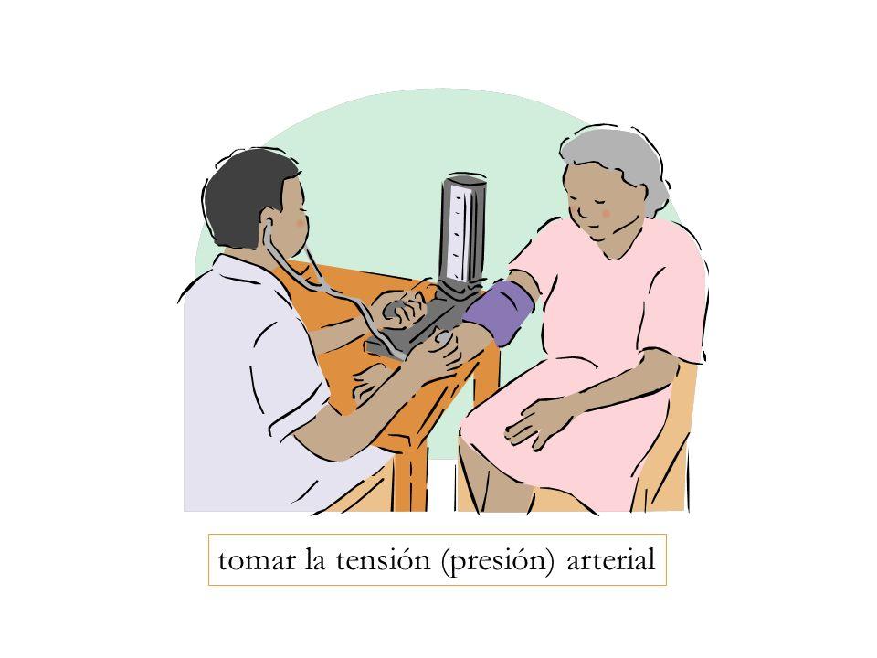 tomar la tensión (presión) arterial