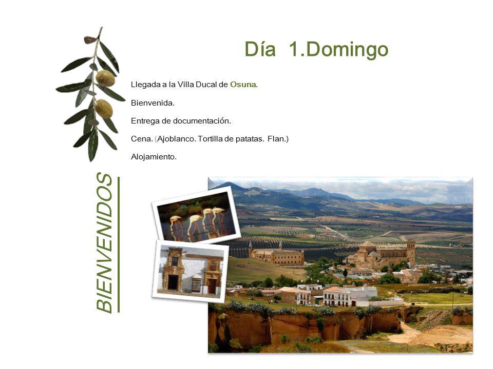 Día 1.Domingo BIENVENIDOS Llegada a la Villa Ducal de Osuna.