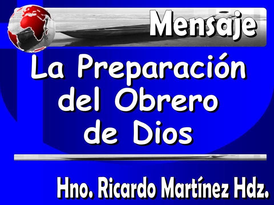 La Preparación del Obrero de Dios