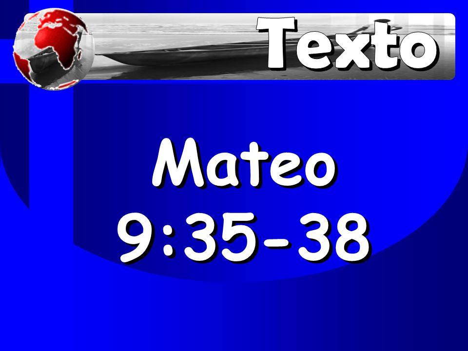 Texto Mateo 9:35-38