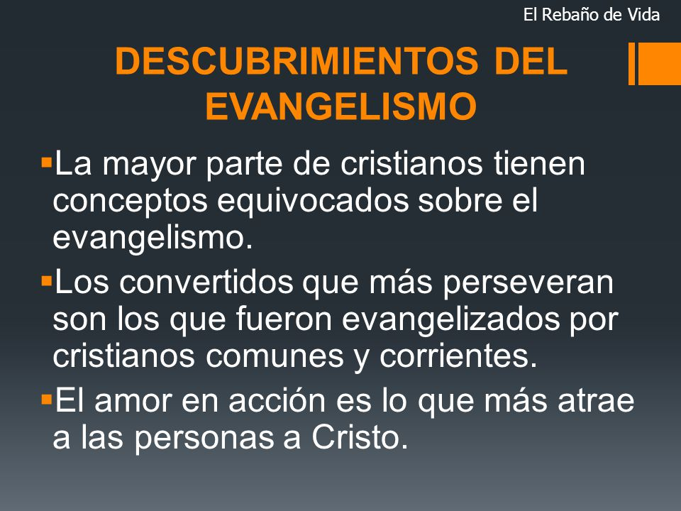 DESCUBRIMIENTOS DEL EVANGELISMO
