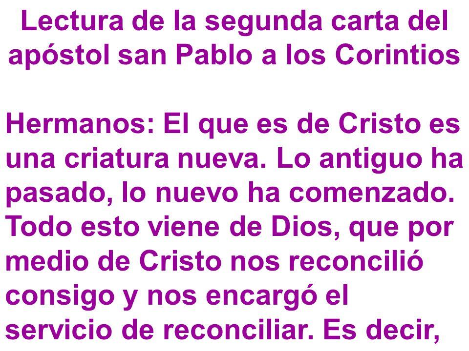 Lectura de la segunda carta del apóstol san Pablo a los Corintios
