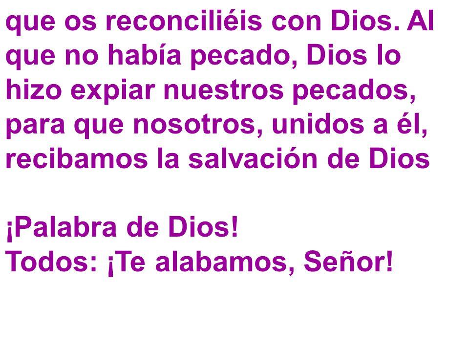 que os reconciliéis con Dios