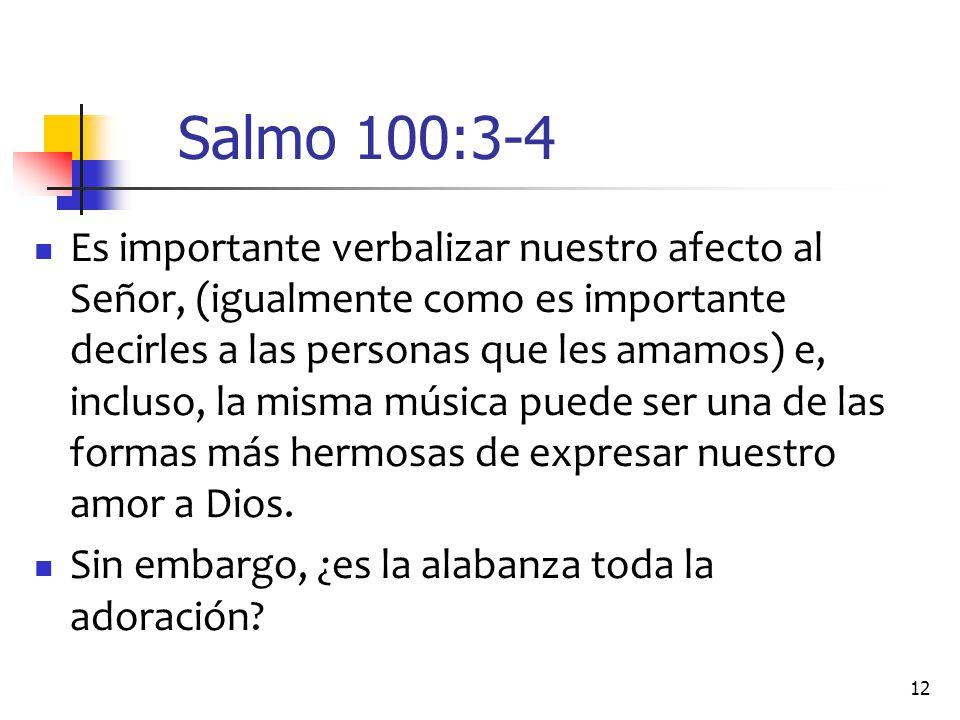 Salmo 100:3-4