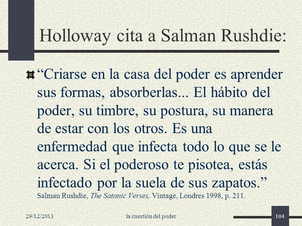 Holloway cita a Salman Rushdie: